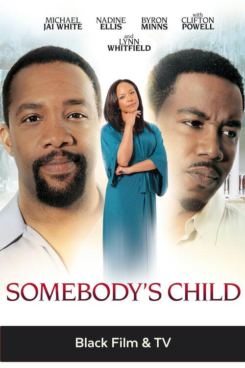 SomebodysChild_Black-Film-&-TV